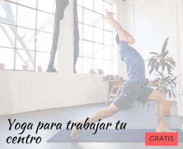 Clases gratuitas de yoga para trabajar el centro de tu cuerpo
